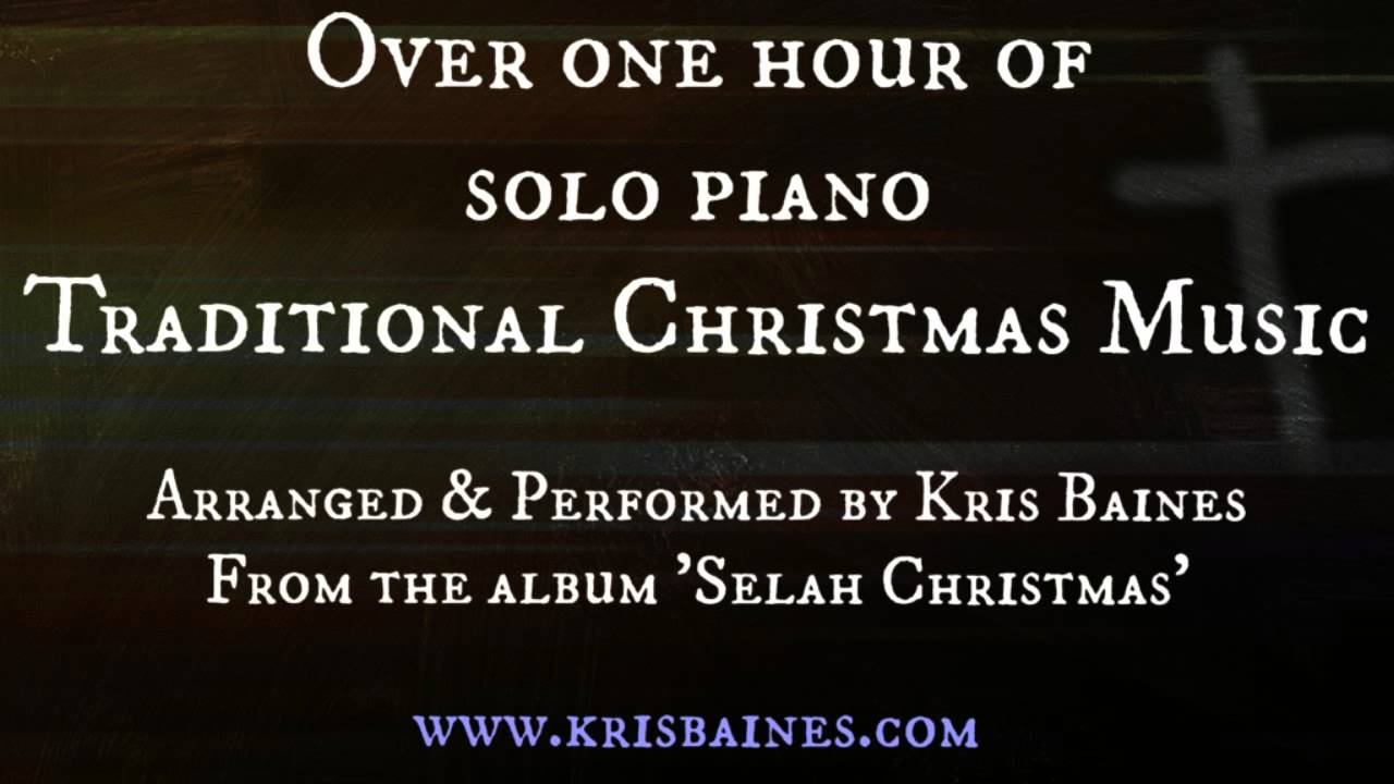 Over 1 Hour of Solo Piano Christmas Music (18 Carols & Hymns)