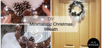 DIY – Christmas Wreath Tutorial – Oh So Hygge