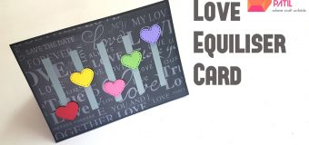 Love Equiliser Card Tutorial By Srushti Patil (Valentine's Special)