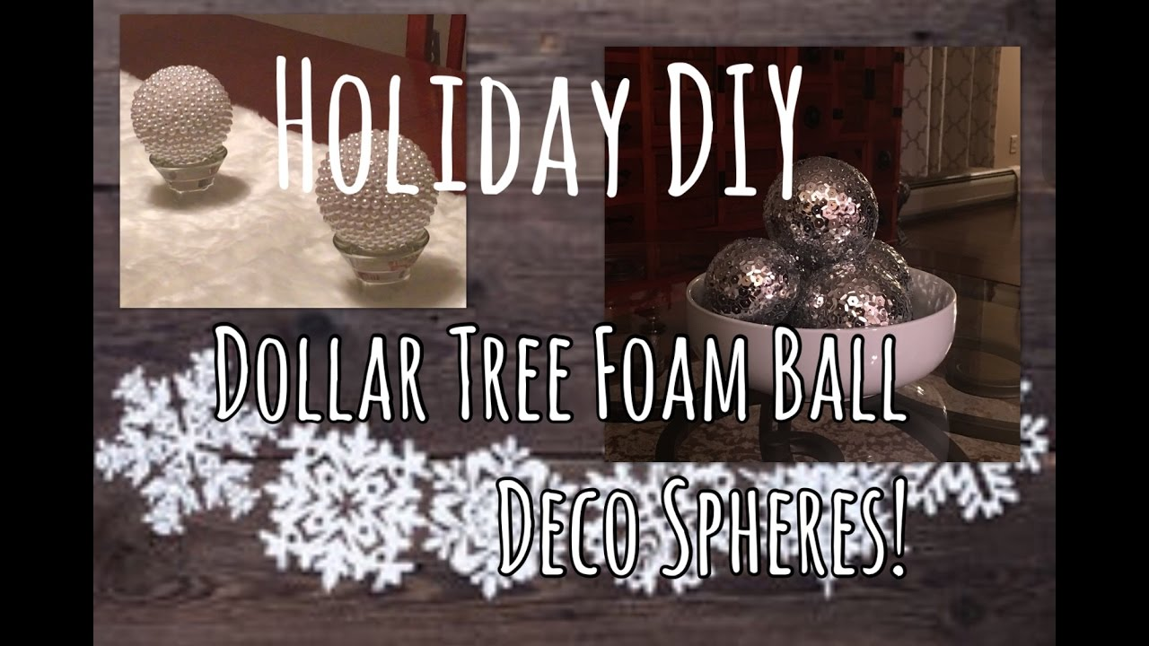 Home decor diy dollar tree foam ball deco spheres the for Home decor 4 you